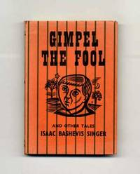 Gimpel The Fool And Other Tales  - 1st Edition/1st Printing