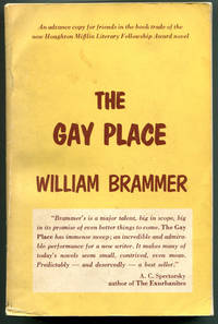THE GAY PLACE. Being Three Related Novels THE FLEA CIRCUS, ROOM ENOUGH TO CAPER, COUNTRY PLEASURES