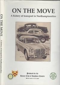 image of On The Move. A History Of Transport In Northamptonshire