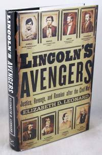 image of Lincoln's Avengers: Justice, Revenge, and Reunion After the Civil War