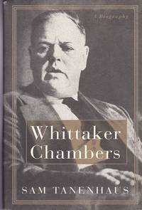 image of Whittaker Chambers : A Biography