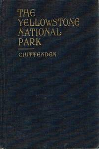image of The Yellowstone National Park; Historical and Descriptive
