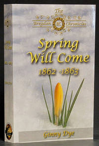 image of Spring Will Come 1862-1863: Book #3 in The Bregdan Chronicles