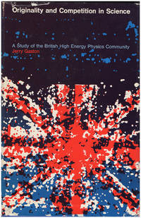Originality and Competition in Science: A Study of the British High Energy Physics Community