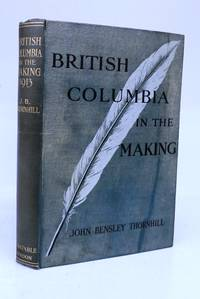image of British Columbia in the Making 1913
