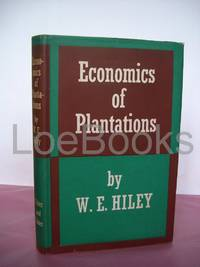 ECONOMICS OF PLANTATIONS