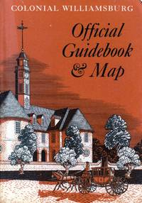 Colonial Williamsburg Official Guidebook