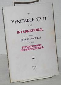 The veritable split in the International. Public circular of the Situationist International