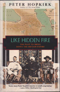 image of Like Hidden Fire: The Plot to Bring Down the British Empire