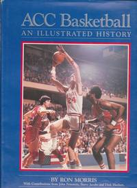 ACC Basketball: An Illustrated History