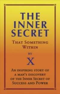 Inner Secret: That Something Within