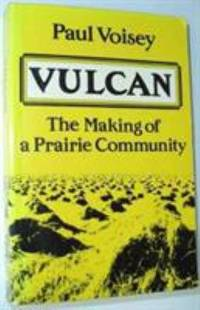 image of Vulcan : The Making of a Prairie Community