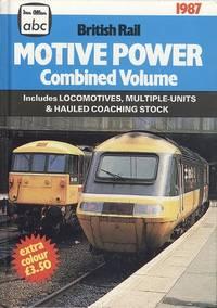 A. B. C. British Rail Motive Power 1987 Combined Volume