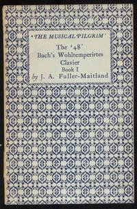 The '48' Bach's Wohltemperirtes Clavier