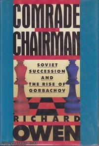 image of Comrade Chairman: Soviet Succession and the Rise of Gorbachov