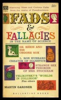 FADS AND FALLACIES - In the Name of Science