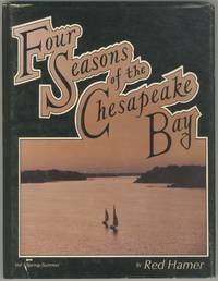 image of Four Seasons of the Chesapeake Bay. Volume I Spring-Summer Edition