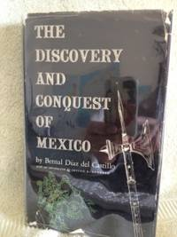 The Discovery and Conquest of Mexico by  Bernal Diaz; translated by  A.P. Maudslay del Castillo - Hardcover - BCE - 1956 - from civilizingbooks (SKU: 1899)