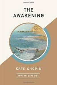 image of The Awakening (AmazonClassics Edition)