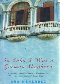 In Cuba I Was A German Shepherd.