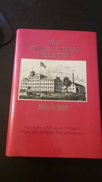 The Stanley Catalog Collection 1855 to 1898