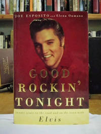 Good Rockin\' Tonight, Twenty Years on the Road and on the Town with Elvis