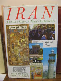 Iran: A Child's Story, A Man's Experience
