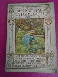 """THE """"LOOK ABOUT YOU"""" NATURE STUDY BOOK 1"""