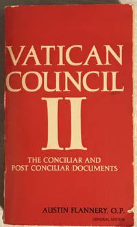 Vatican Council II The Conciliar and Post Conciliar Documents