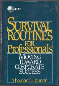 image of Survival Routines for Professionals. Moving Toward Corporate Success