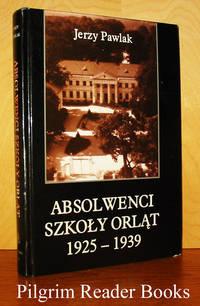 Absolwenci Szkoly Orlat 1925-1939