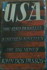 image of U.S.A. : The 42nd Parallel; Nineteen-Nineteen; The Big Money