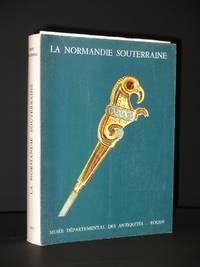 La Normandie Souterraine