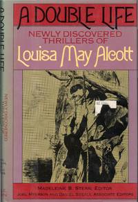 image of A Double Life: Newly Discovered Thrillers of Louisa May Alcott