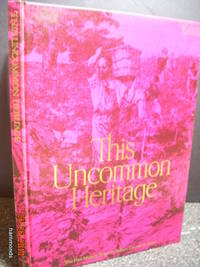 This uncommon heritage;  The Paul Masson story