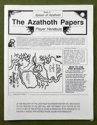 PLAYER HANDOUTS (Call of Cthulhu: Spawn of Azathoth, Book 3)