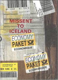 Missent to Iceland: a backlist and catalogue of new books whose title was inspired by several parcels going astray