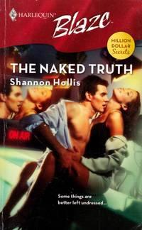 The Naked Truth (Harlequin Blaze #350)