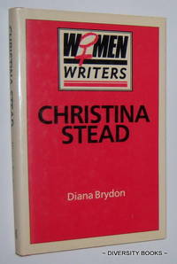 CHRISTINA STEAD by  Diana Brydon - First Edition - 1987 - from Diversity Books and Biblio.com