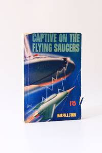 Captive on the Flying Saucers