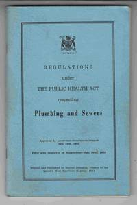 Regulations under the Public Health Act Respecting Plumbing and Sewers