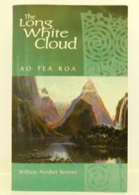 The Long White Cloud: Ao Tea Roa