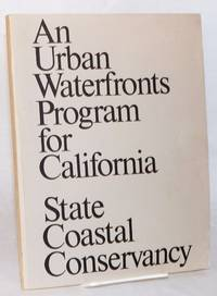 An urban waterfronts program for California; projects proposed for funding, FY 1982-83
