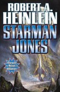 Starman Jones by Robert A. Heinlein - Paperback - 2012-07-08 - from Books Express and Biblio.com