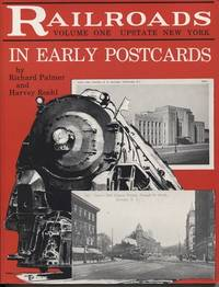 Railroads In Early Postcards, Volume 1, Upstate New York