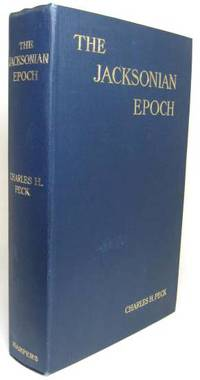 image of THE JACKSONIAN EPOCH
