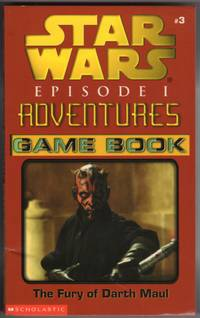 image of THE FURY OF DARTH MAUL (STAR WARS, EPISODE 1, #3,  ADVENTURES GAME BOOK)