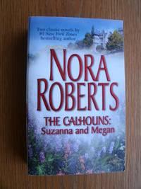 The Calhouns Suzanna & Megan : Suzanna's Surrender & Megan's Mate