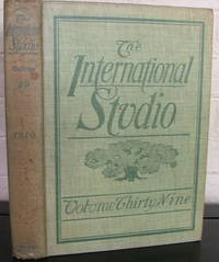 The International Studio: An Illustrated Magazine of Fine and Applied Art. Vol. 39, Comprising November, December, 1909, January, February, 1910, Numbers153, 154, 155, 156