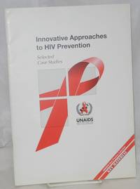 image of Innovative Approaches to HIV Prevention; selected case studies